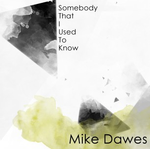 Somebody That I Used To Know – Digital Single