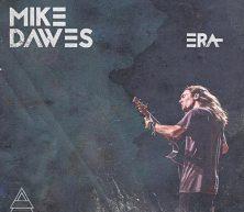 Mike Dawes – ERA – Digital Download – PRE ORDER