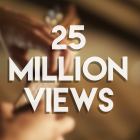 25 MILLION views in 1 week
