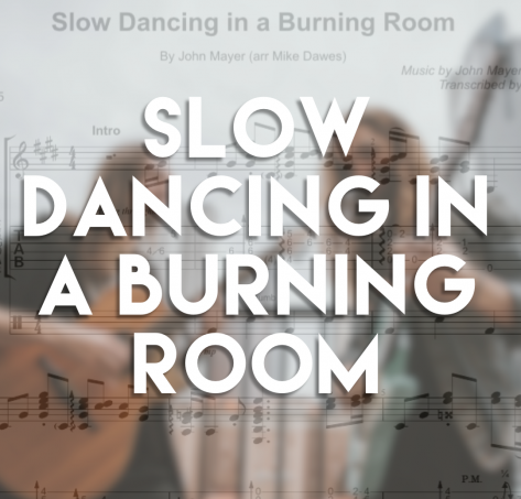 Slow Dancing in a Burning Room – Guitar TAB + Free MP3