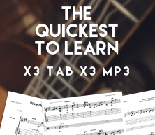 The QUICKEST to learn – TAB/MP3 Collection